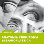 03.2016 | Anatomia Chirurgica Blefaroplastica